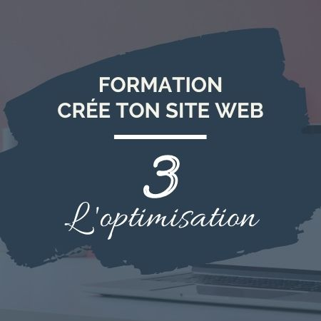 Formation en ligne - Crée ton site web 3 - Sophie Béjot